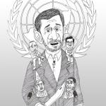 احمدی نژاد در سازمان دول، به ارشاد وراهنمائی دولت های دیگرمی پردازد تا جهان درزیرچتراسلام همانند ایران به شکوفائی وترقیات کم نظیربرسد..