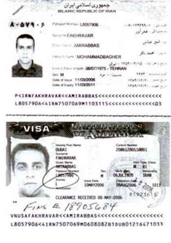 فرتور برگی از پاسپورت و ویزای امیرعباس فخرآور را نشان می دهد. او با پاسپورت و مشخصات واقعی اش، در صورتی که به دروغ ادعا می کند حکم تیرش از سوی حکومت صادر شده بوده! از مرز هوایی خمینی به صورت قانونی خارج می شود...! به راستی چه کسی می تواند امیر عباس جاسوس را باور کند؟