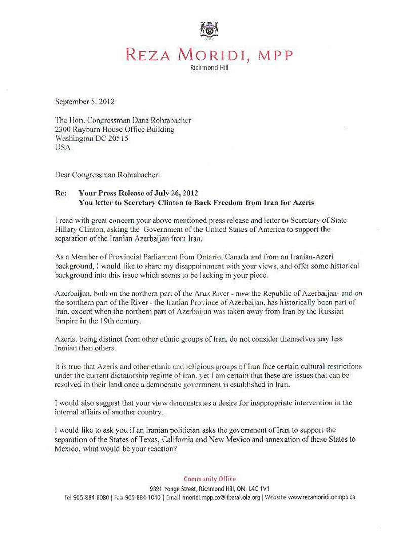 این متن نامه ای است که  دکتر رضا مریدی «اهل اورمیه» نماینده پارلمان انتاریو کانادا نامه ای به دانا روربکر سناتور کارچاق کن و دلال محبت کالیفرنیا نوشته و او را به باد انتقاد کشیده است.