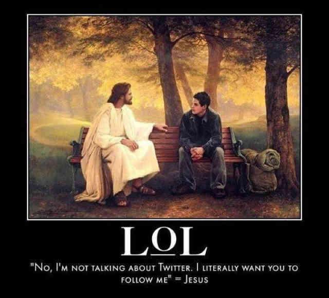 عیسی مسیح به پسرک روی نیمکت: نه، نه! منظورم توئیتر نیست؛ من جدن می خواهم که تو مرا دنبال کنی!