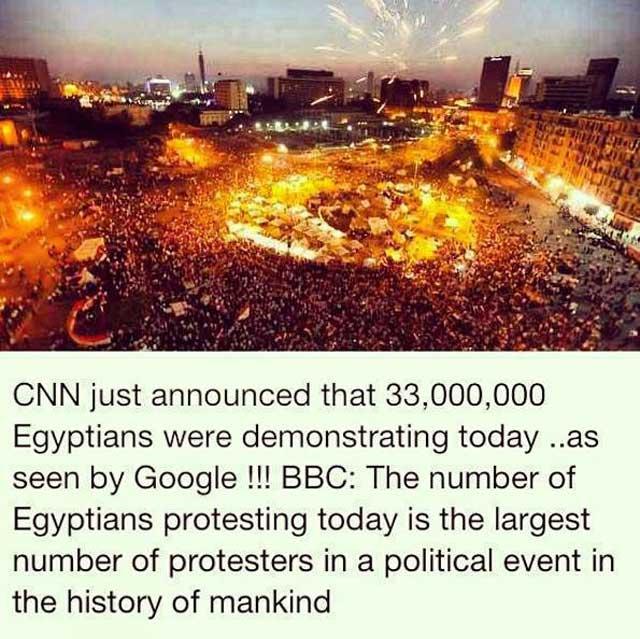 بر اساس گزارش های بین المللی ۳۳ میلیون از مصریها علیه اخوان المسلمین به پاخاستند و او را از میدان به در بردند. این همه اتحاد و همبستگی تا کنون در میان هیچ ملتی در جهان دیده نشده.