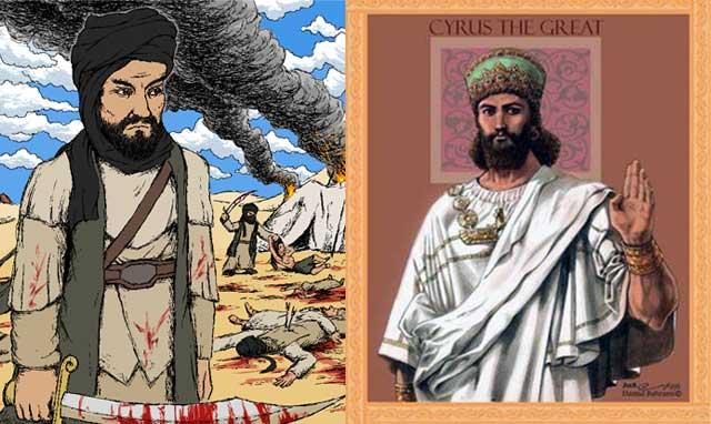کوروش بزرگ، نخستین پیامبر صلح و آزادی و دموکراسی جهان، و محمد ابن عبدالله، زنباره ای که با یورش به قافله ها، و تصرف اراضی مردم، به غارت اموالشان می پرداخت، و زنانشان را به حرمسرای خود اضافه می کرد.