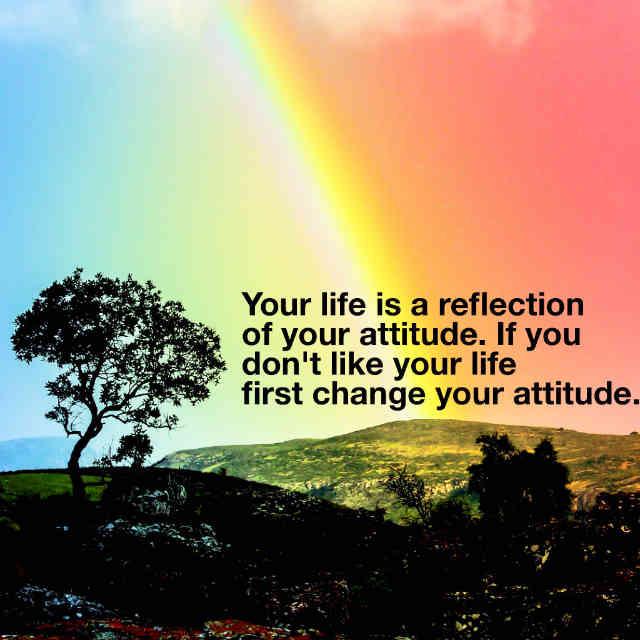 زندگی شما بازتاب رفتارهای شماست، اگر از زندگی تان خوش تان نمی آید، ابتدا رفتارهای تان را تغییر دهید.